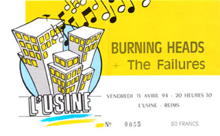 "15 avril 1994 The Failures, Burning Heads à Reims ""L'usine"""