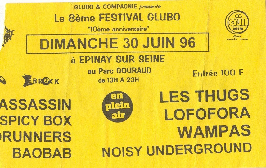 "30 juin 1996  Assassin, Spicy Box, Roadrunners, les Thugs, Lofofora, Noisy Underground, Baobab, Wampas à Epinay Sur Seine ""Parc Gouraud"""