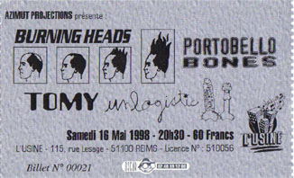 "16 mai 1998 Unlogistic, Tomy, Portobello Bones, Burning Heads à Reims ""l'Usine"""