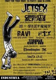 "14 avril 2007 Trouble everyday, Santa Cruz, Burst one's side, M Sixteen, Gravity slaves, Jetsex à Nantes ""L'industrya"""