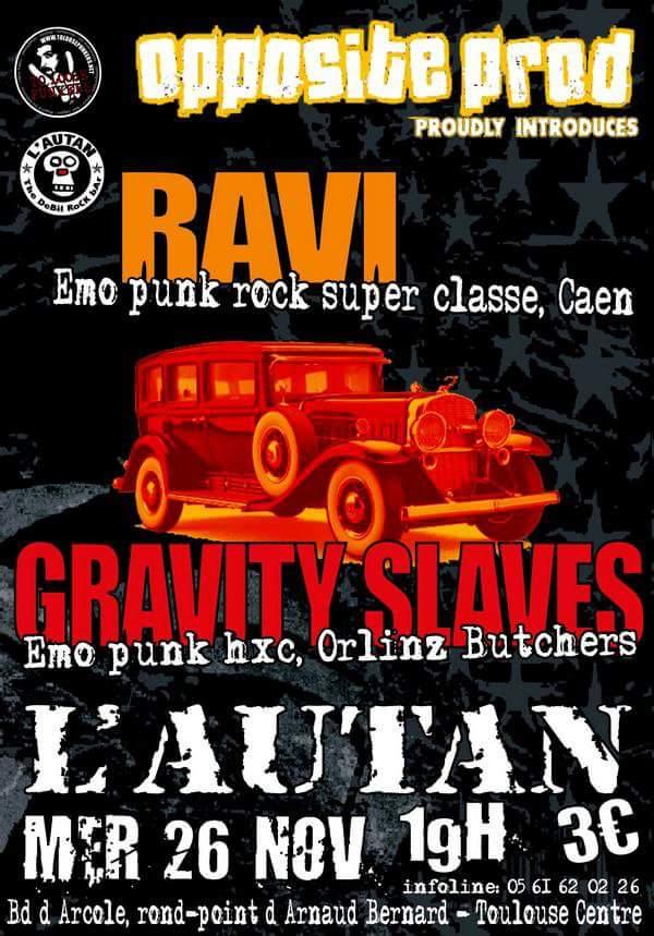 """26 novembre 2008 Gravity Slaves, Ravi à Toulouse """"L'Autan"""""""