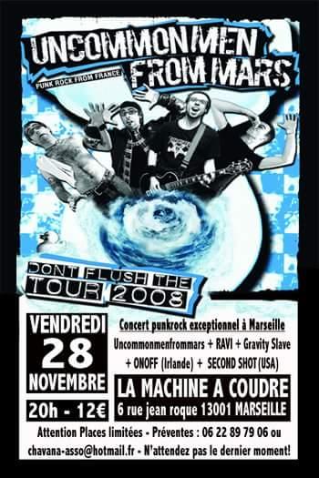 """28 novembre 2008 Second Shot, Onoff, Ravi, Gravity Slaves, UncommenFromMars à Marseille """"La Machine A Coudre"""""""