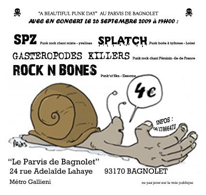 """26 septembre 2009 SPZ, Splatch, Gasteropodes Killers, Rock'n'Bones à Bagnolet """"Le Parvis de Bagnolet"""""""