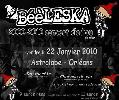 """22 janvier 2010 Chéenne de Vie, Raztacrete, Béèleska à Orléans """"Astrolabe"""""""