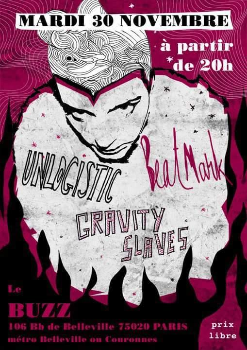 """30 novembre 2010 Gravity Slaves, Unlogistic, Beat Mark à Paris """"Le Buzz"""""""