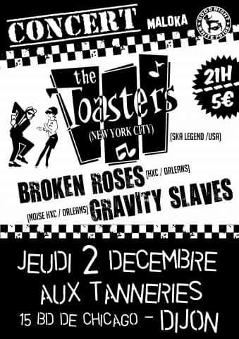 "2 décembre 2010 Gravity Slaves, Brokken Roses, The Toasters à Dijon ""Aux Tanneries"""
