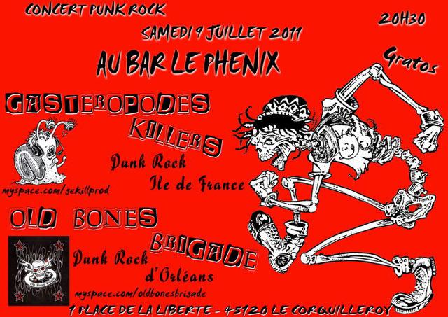 "9 juillet 2011 Old Bones Brigades, Gasteropodes Killers à Corquilleroy ""Bar le Phenix"""