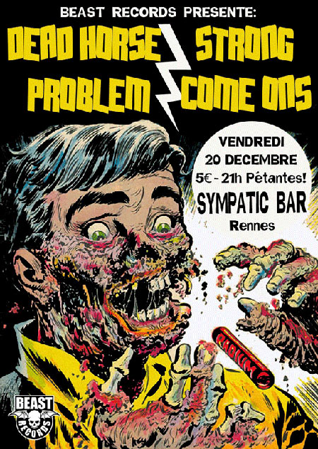 "20 decembre 2013 Dead Horse Problem, Strong Come Ons à Rennes ""Sympatic Bar"""