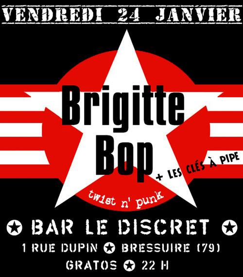 """24 janvier 2014 Brigitte Bop, les Clés à Pipe à Bressuire """"Bar le Discret"""""""