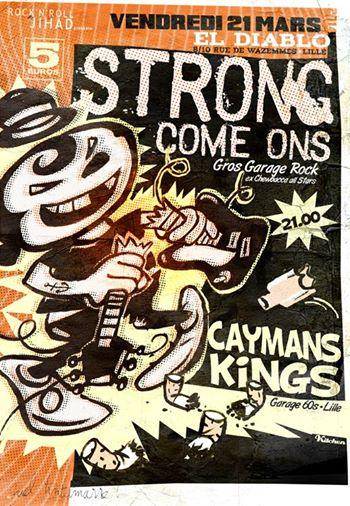 """21 mars 2014 Caymans Kings, Strong Come Ons à Lille """"El Diablo"""""""