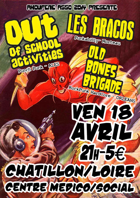 "18 avril 2014 Old Bones Brigade, Les Bracos, Out Of School Activities à Chatillon Sur Loire ""Centre Medico Social"""