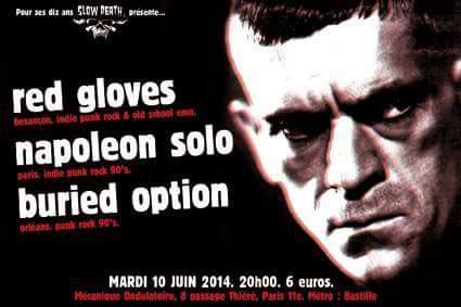 """10 juin 2014 Buried Option, Napoleon Solo, Red Gloves à Paris """"La Mécanique Ondulatoire"""""""