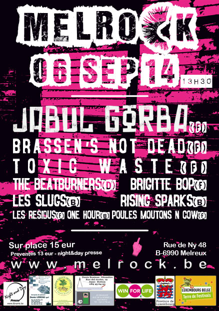 6 septembre 2014 Poules Moutons n Cow, One Hour, Les Resious, Rising Sparks, Les Slugs, Brigitte Bop, The Beatburners, Toxic Waste, Brassen's Not Dead, Jabul Gorba à Melreux