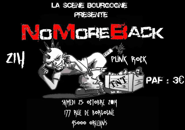 "25 octobre 2014 No More Back à Orléans ""La Scene Bourgogne"""