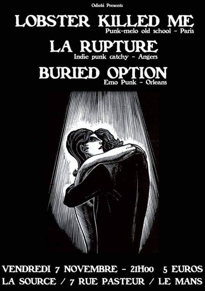 """7 novembre 2014 Buried Option, La Rupture, Lobster Killed Me au Mans """"La Source"""""""