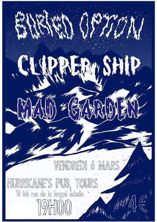 "6 mars 2015 Mad Garden, Clipper Ship, Buried Option à Tours ""Hurricane's Pub"""