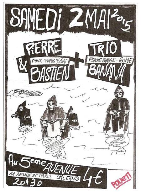 """2 mai 2015 Pierre & Bastien, Trio Banana à Orléans """"5ème Avenue"""""""