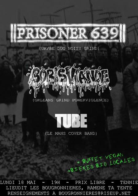 18 mai 2015 Tube, Boris Viande, Prisoner 639 à Tennie