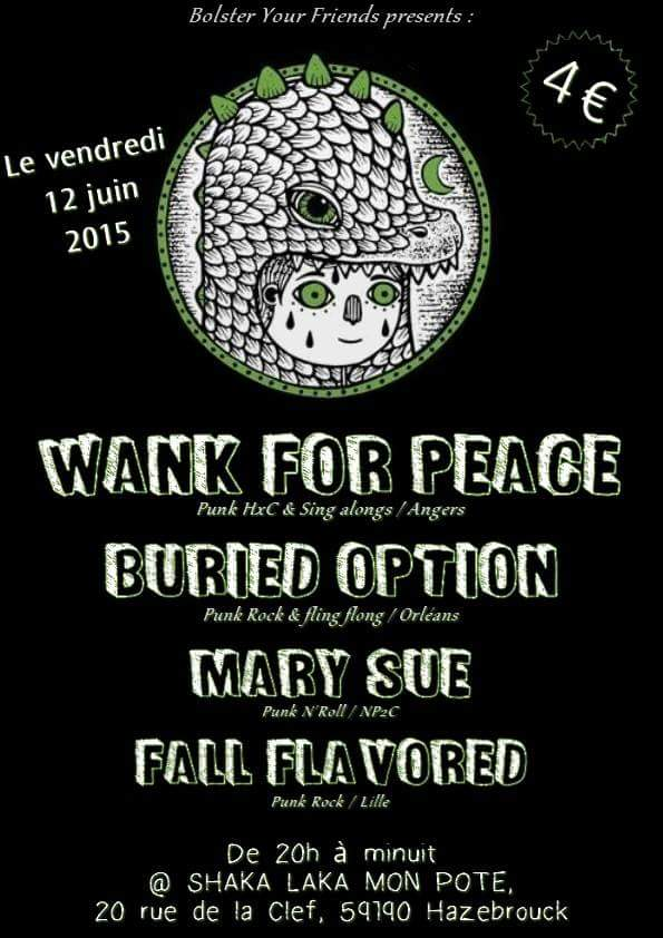 """12 juin 2015 Fall Fla Vored, Mary Sue, Buried Option, Wank For Peace à Hazebrouck """"Shaka Laka"""""""