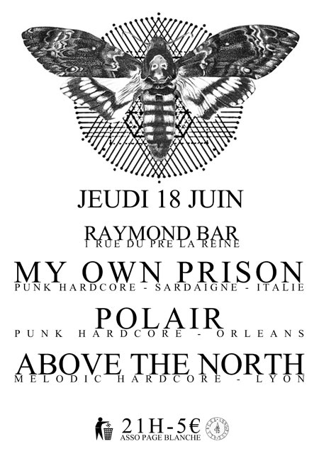 "18 juin 2015 Above the North, Polair, My Own Prison à Clermont Ferrand ""Raymond Bar"""