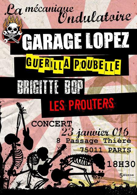 """23 janvier 2016 Les Prouters, Brigitte Bop, Guerilla Poubelle, Garage Lopez à Paris """"La Mécanique Ondulatoire"""""""