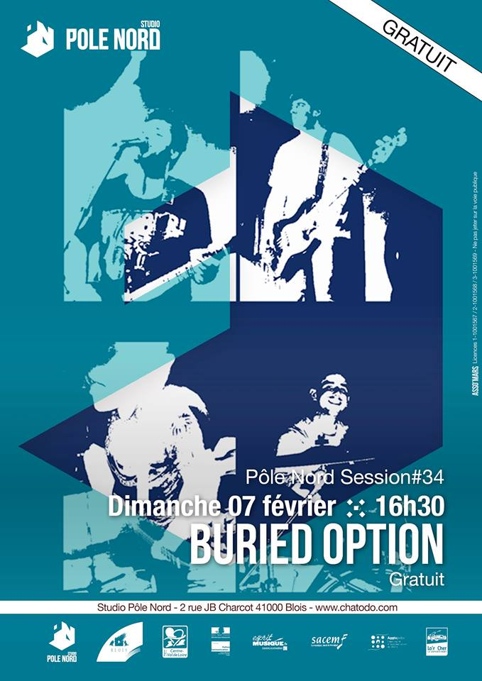 "7 fevrier 2016 Buried Option à Blois ""Studio Pôle Nord"""