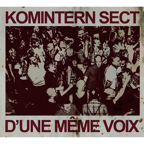 """Komintern Sect """"D'une même Voix"""" - LP"""