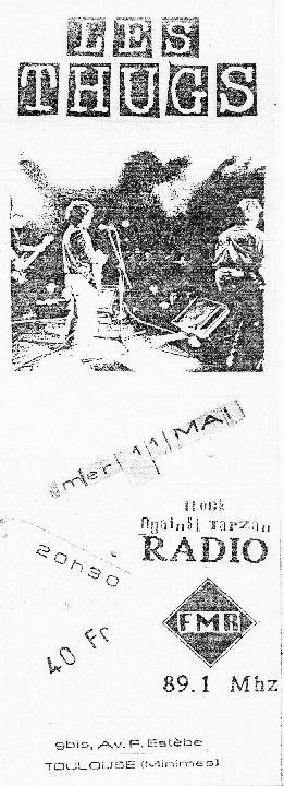 """11 mai 1988 Les Thugs à Toulouse """"FMR"""""""