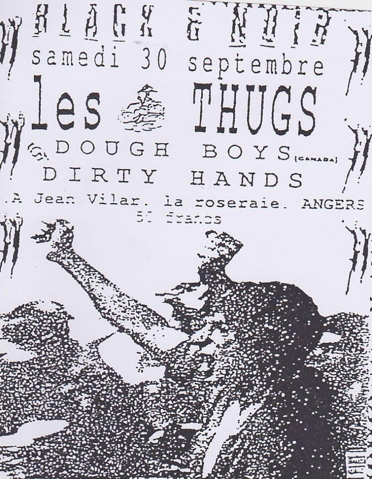 """30 septembre 1989 Dirty Hands, Doughboys, Les Thugs à Angers """"Centre Jean Vilar"""""""