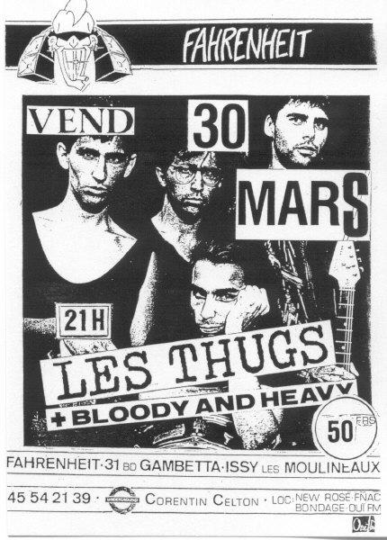 """30 mars 1990 Bloody and Heavy, Les Thugs à Issy les Moulineaux """"Le Farenheit"""""""