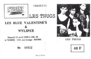 """21 avril 1990 Wylsper, les Blue Valentines, les Thugs à Reims 'L'Usine"""""""