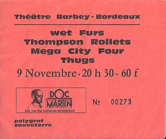 """9 novembre 1989 Wet Furs, Thompson Rollets, Mega City Four, Les Thugs à Bordeaux """"Theatre Barbey"""""""