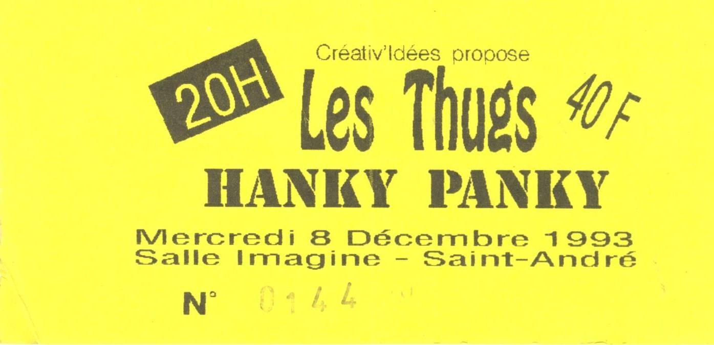 """8 decembre 1993 Hanky Panky, Les Thugs à Saint André Lez Lille """"Salle Imagine"""""""