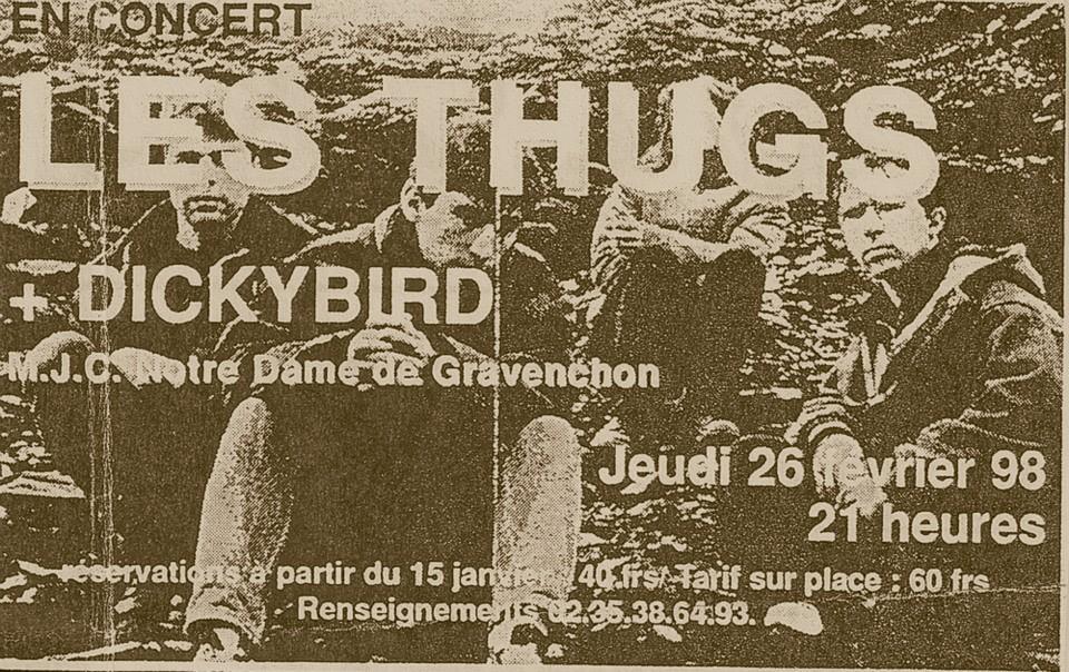 """26 fevrier 1998 Dickybird, les Thugs à Notre Dame de Gravenchon """"MJC"""""""