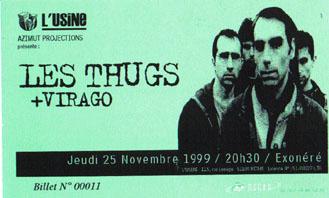 """25 novembre 1999 Virago, les Thugs à Reims """"L'usine"""""""