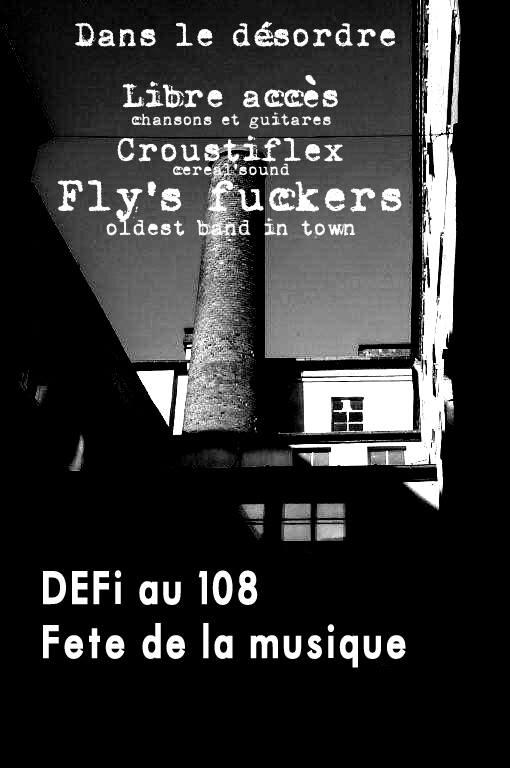 """21 juin 2016 Libre accès, Croustiflex, La Gouarche à Orléans """"Le 108"""""""