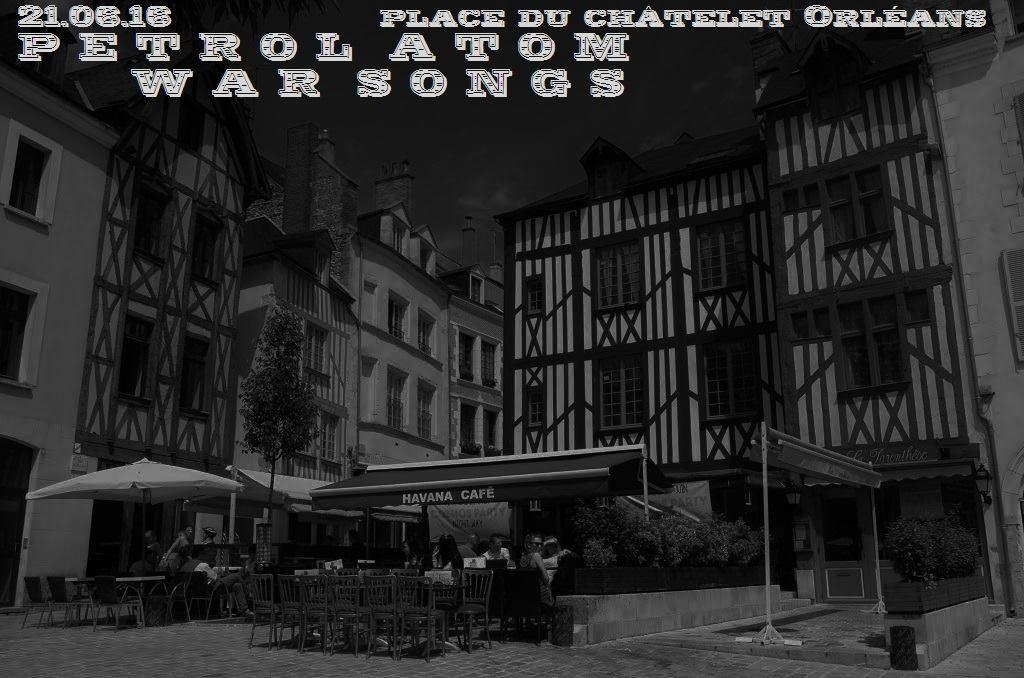 """21 juin 2016 Petrol Atom à Orléans """"Place du Chatelet"""""""