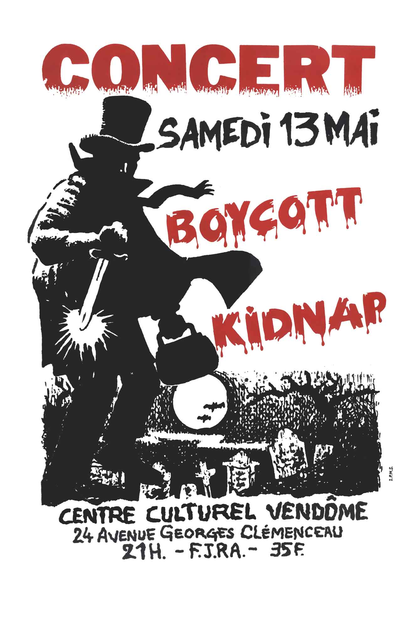 "13 mai 1989 Boycott, Kidnap à Vendome ""Centre Culturel"""