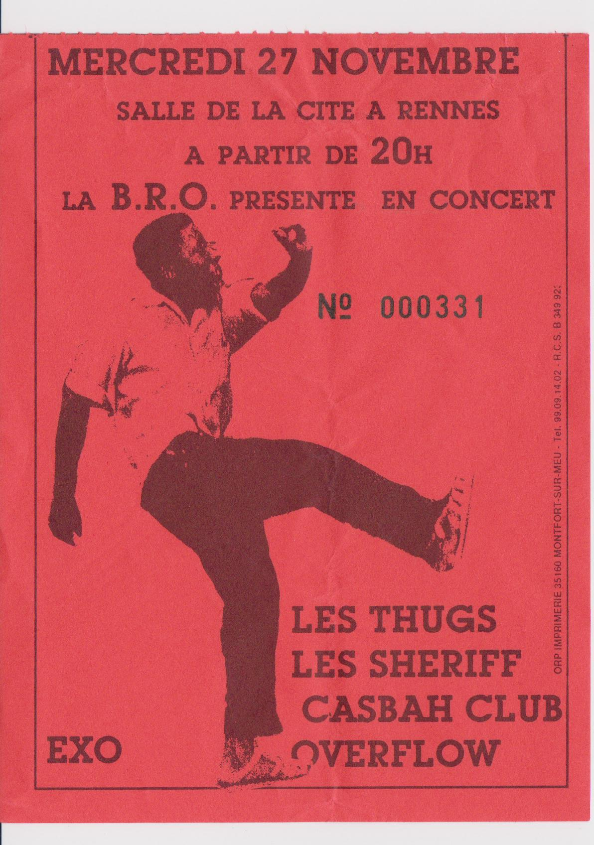 """27 novembre 1991 Overflow, Casbah Club, Les Sheriff, Les Thugs à Rennes """"Salle de la Cité"""""""