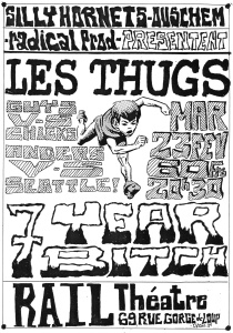 "23 fevrier 1993 7 Year Bitch, Les Thugs à Lyon ""Rail Theatre"""