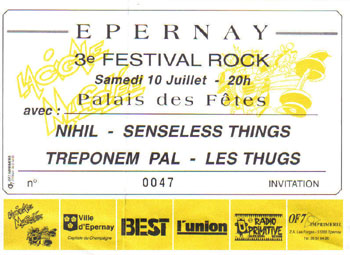 10 juillet 1993 Nihil, Senseless Things, Treponem Pal, Les Thugs à Epernay