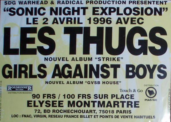 """2 avril 1996 Girls Against Boys, Les Thugs à Paris """"Elysée Montmartre"""""""
