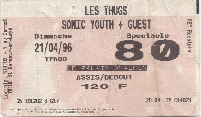 "21 avril 1996 Sonic Youth, les Thugs à Bourges ""Palais d'Auron"""