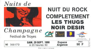"""29 septembre 1990 Completement, les Thugs, Noir Desir à Troyes """"Espace Argence"""""""