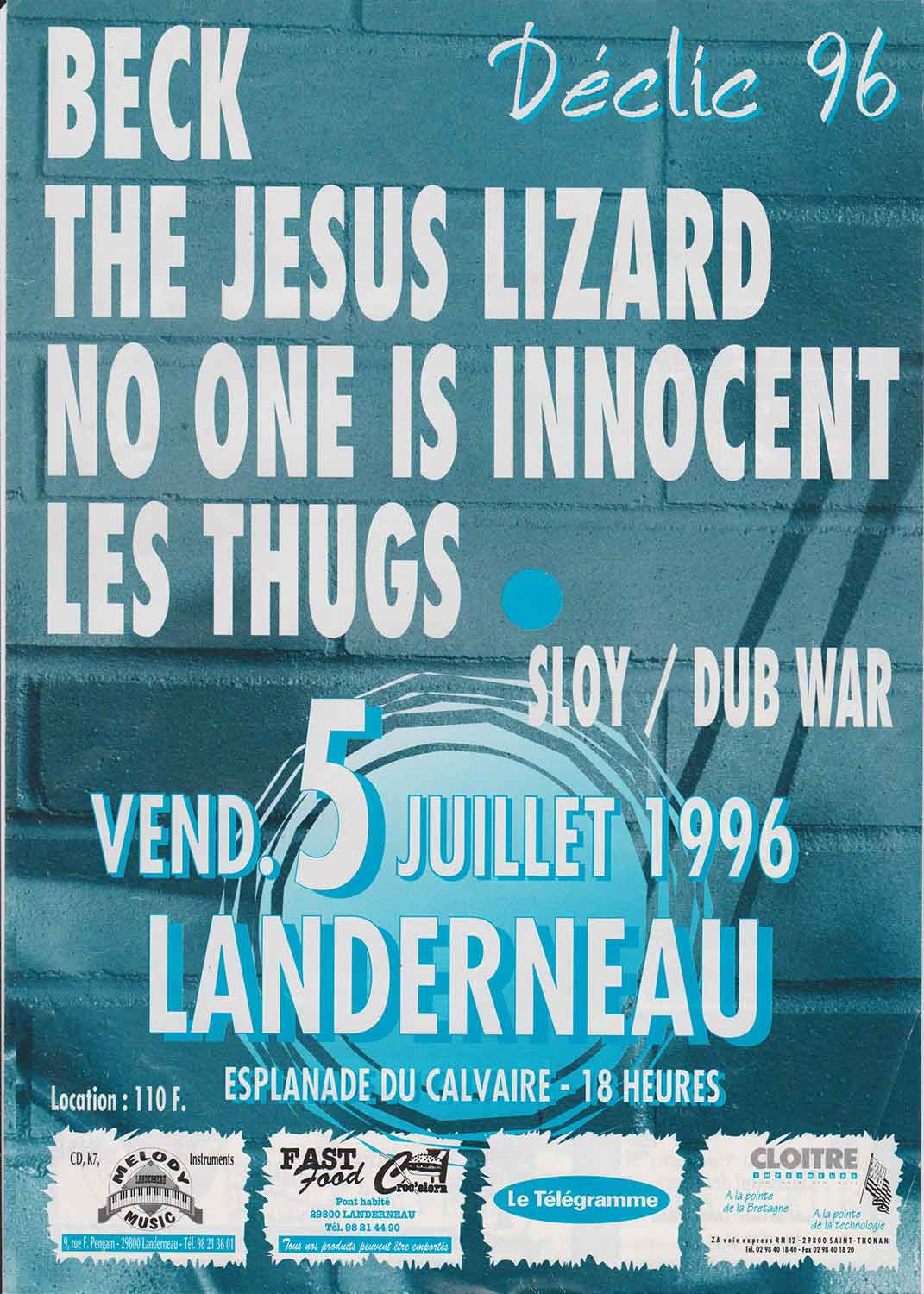 "5 juillet 1996 Dub War, Sloy, Les Thugs, No One Is Innocent, The Jesus Lizard, Beck à Landerneau ""Esplanade Du Calvaire"""
