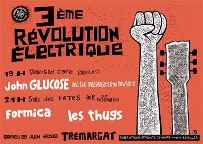 28 juin 2008 John Glucose, Formica, Les Thugs à Tremagat