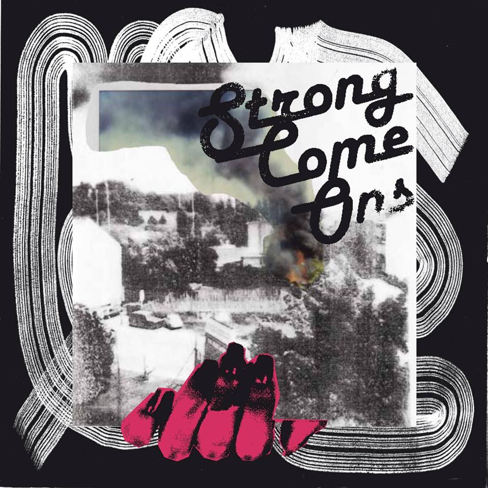 18 Octobre 2016 Strong Come Ons LP