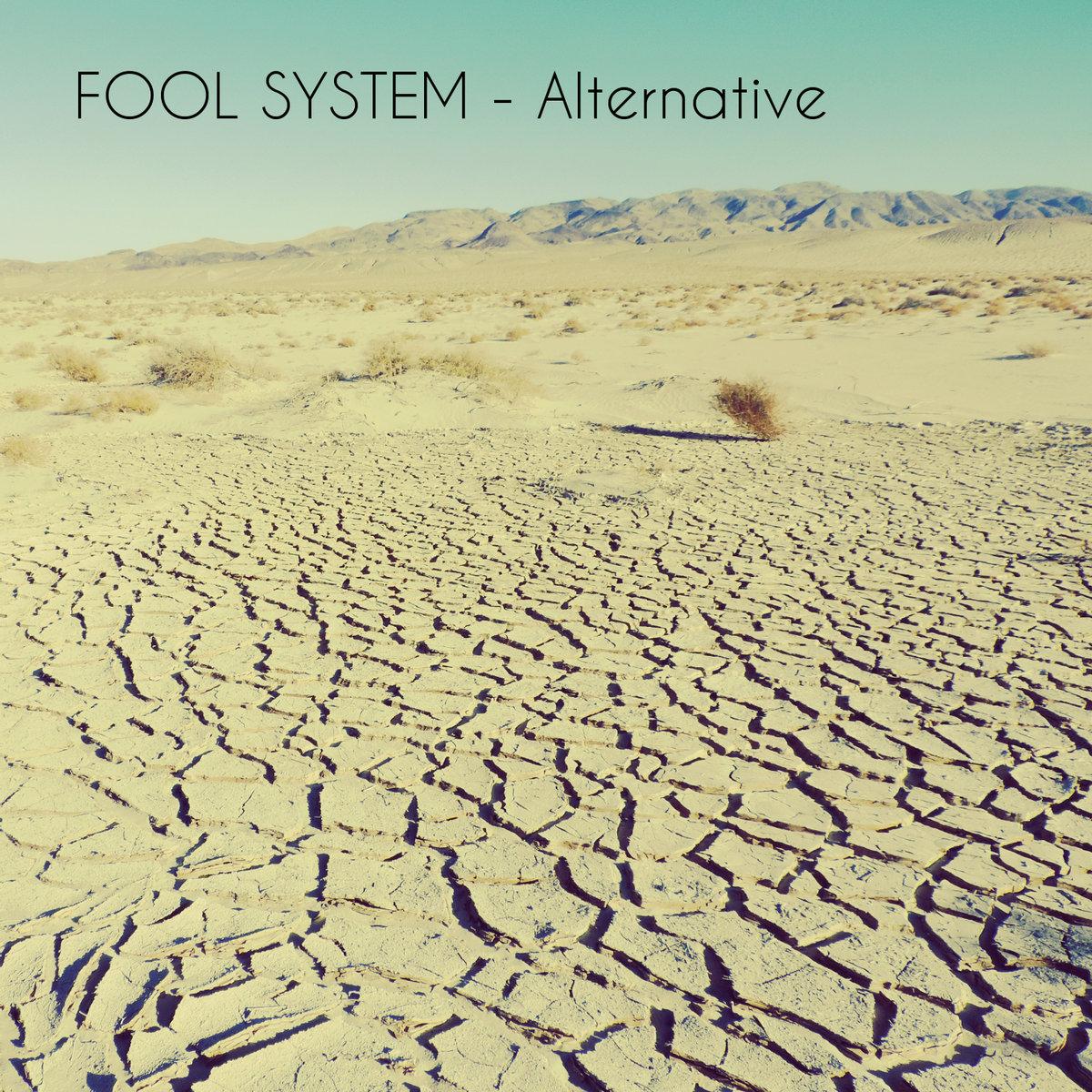 "14 juin 2015 Fool System ""Alternative"""
