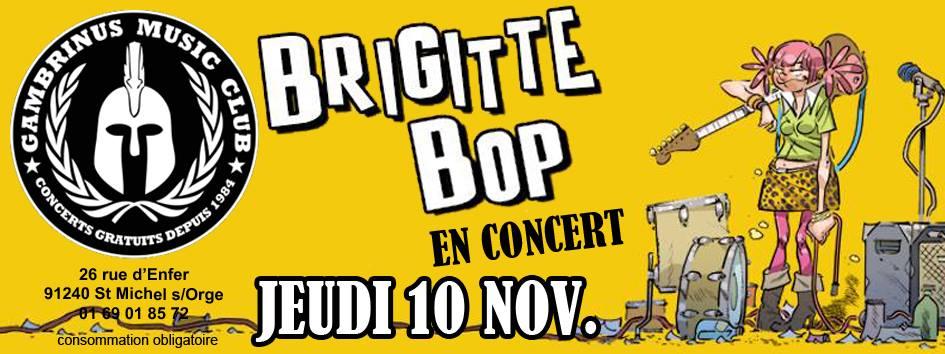 """10 novembre 2016 Brigitte Bop à Saint Michel Sur Orge """"Taverne Gambrinus"""""""