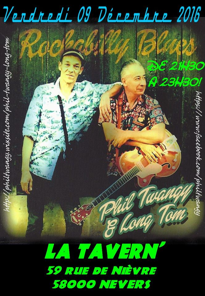 "9 decembre 2016 Phil Twangy & Long Tom à Nevers ""La Tavern"""